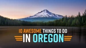 Thigns To Do In Oregon