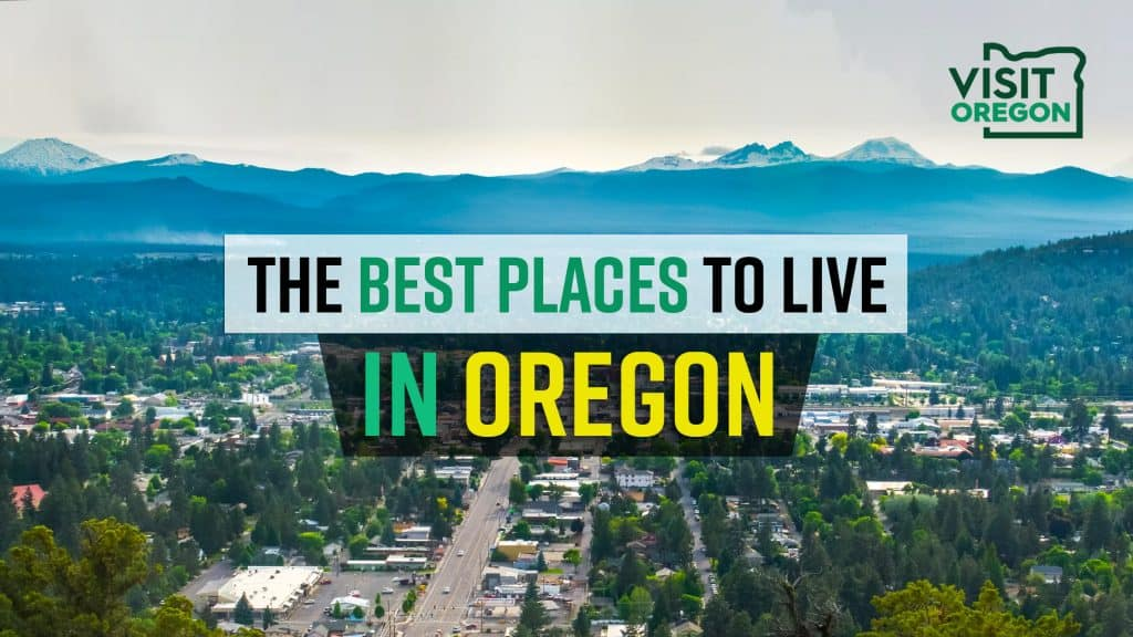 Best Places To Live Oregon