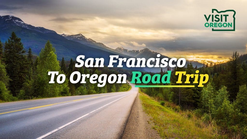 San Fran To Oregon