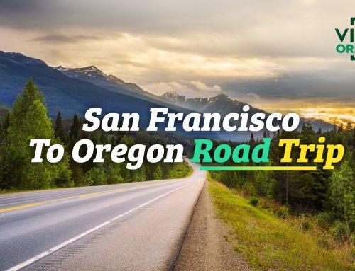 San Francisco To Oregon Road Trip