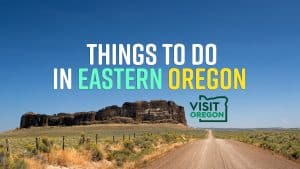 ThingsToDoInEasternOregon