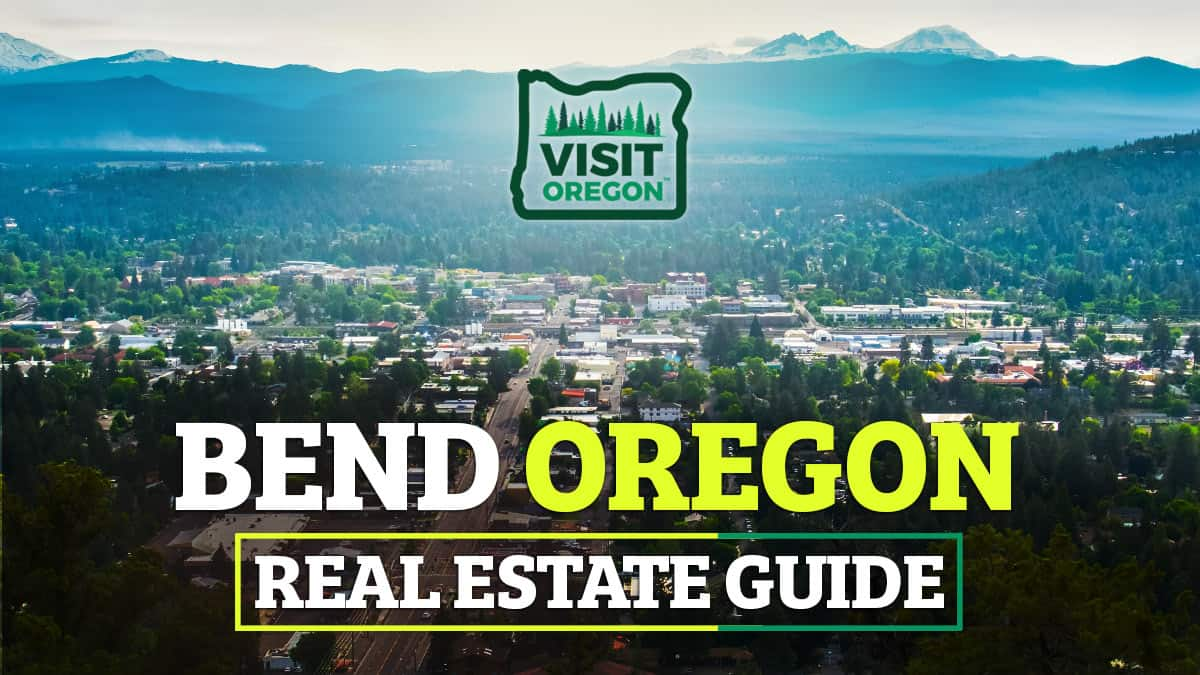 Bend-Oregon-Real-Estate-Guide