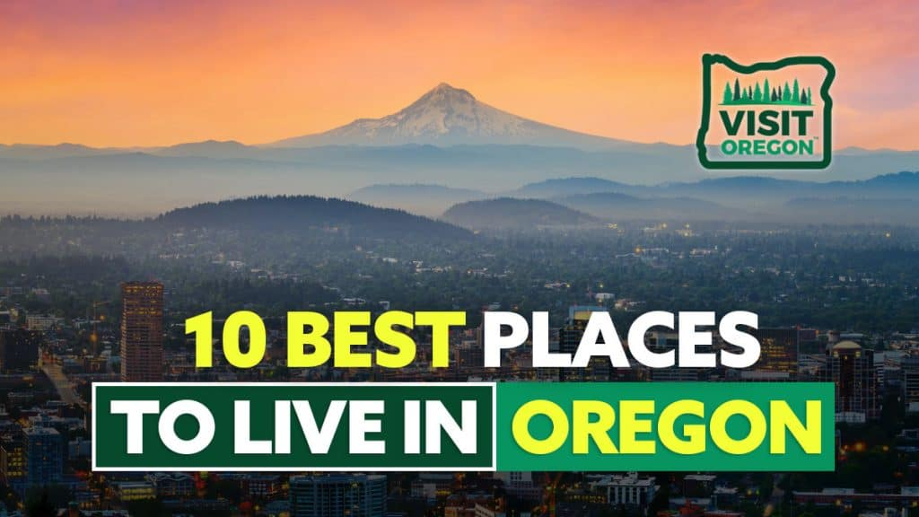10 Best Places To Live In Oregon