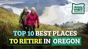 top 10 best places to retire in Oregon