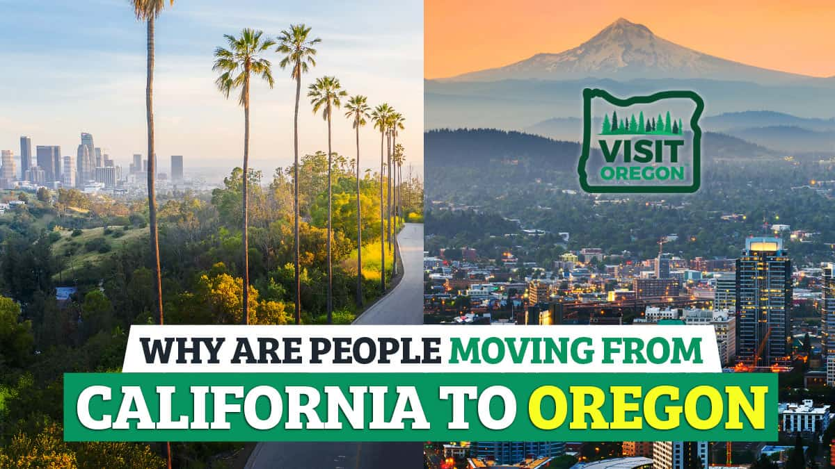 Why-Are-People-Moving-From-California-To-Oregon (1)