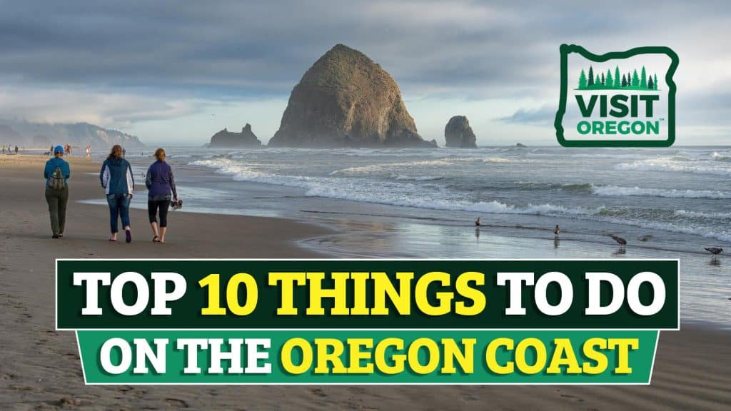 Top 10 Things To Do On The Oregon Coast